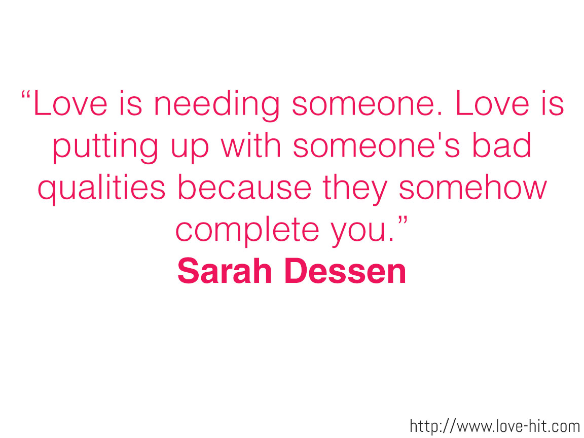 Love is needing someone
