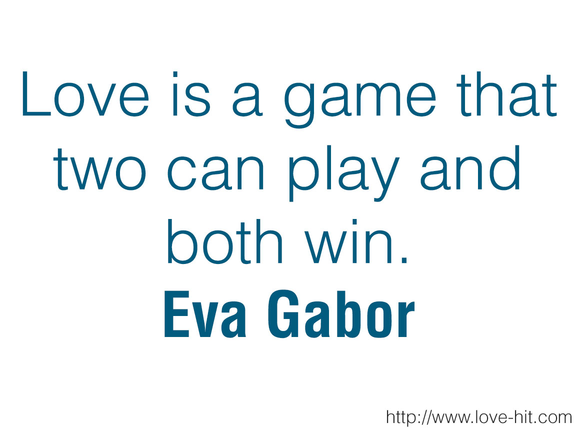 Love is a game that two can play