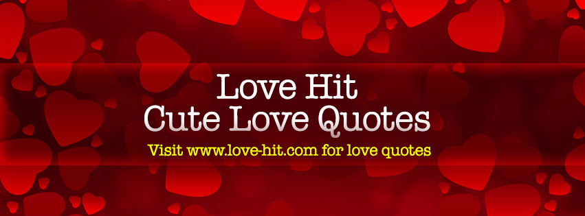 Wwwlove Quotes Stunning Love Hit Cute Love Quotes & Love Wallpapers